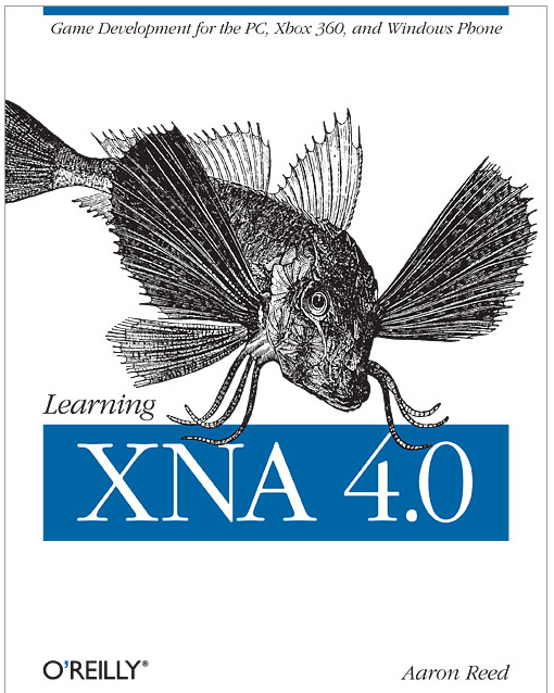 Image of cover of text Learning XNA 4.0 by Aaron Reed, O'Reilly publisher Dec 2010